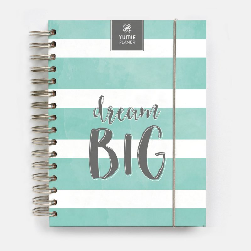 Yumie Planer 2019 Dream Big Quote